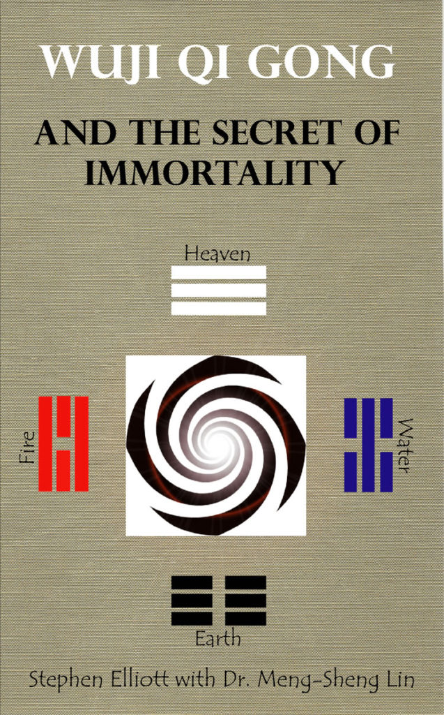 Wuji Qi Gong And The Secret Of Immortality - WUJI QIGONG